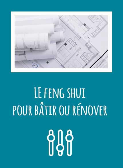 bâtir ou rénover en s'aidant du Feng Shui